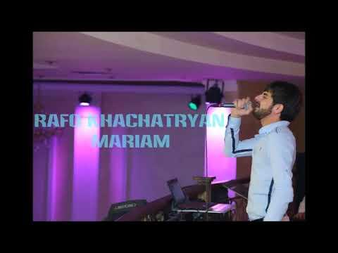 Download RAFO KHACHATRYAN  - Mariam (2016)