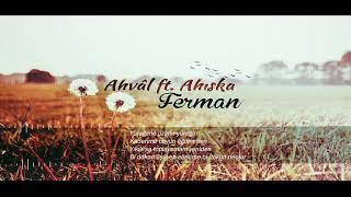 Ahıska ft  Ahvâli Efgan   FERMAN  (Rap Müzik)