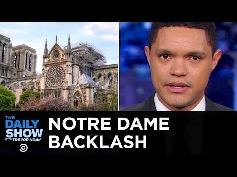 Notre Dame Renovations Spur Protests & Harry and Meghan Consider a Sabbatical | The Daily Show