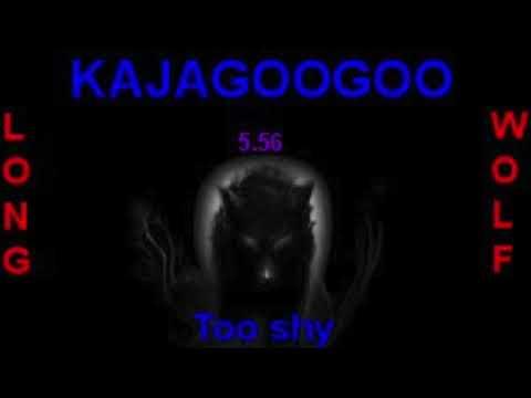 Kajagoogoo too shy extended wolf