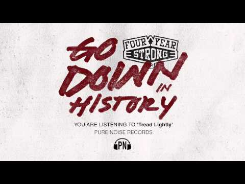 Клип Four Year Strong - Tread Lightly