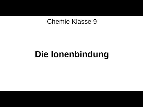 Schulstunde Chemie: Ionenbindung