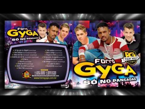 Forró Gyga - 16 Eu quero te amar