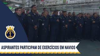 Aspirantes participam de exercícios a bordo de navios da Marinha