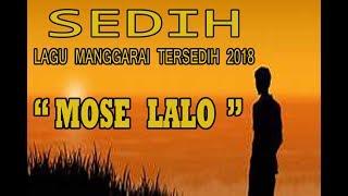 """lagu terbaru manggarai 2019 """" DA'AT MOSE LALO"""" sedih 2019"""