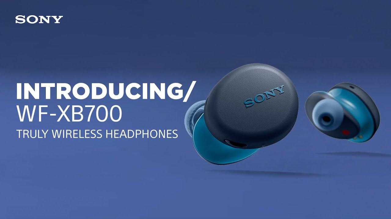 Introducing the Sony WF-XB700 EXTRA BASS™ Truly Wireless ...