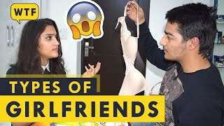 TYPES OF GIRL FRIENDS | AASHIV MIDHA