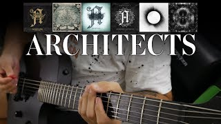 Architects Guitar Riff Evolution (Hollow Crown to Holy Hell Guitar Riff Compilation)