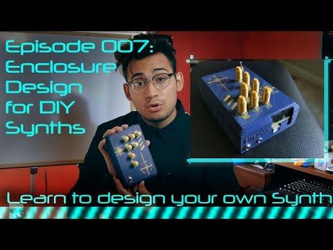 DIY Synth Design Tutorial Series - 007: Enclosure Design thumbnail