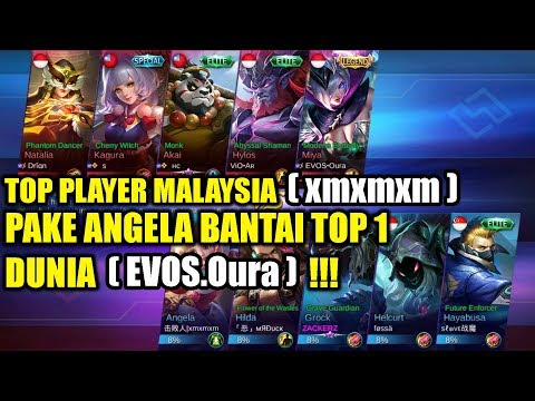 Top Player MALAYSIA(xmxmxm) Pake Angela Bantai Top 1 Dunia(EVOS.Oura) !!! Mobile Legends