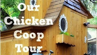 Chicken Coop Tour 2014