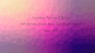 [NEW] ROBLOX HACK/SCRIPT ✅ Lumber Tycoon ✅ 😱 INF MONEY, TP MUCH MORE😱[FREE] [Apr 24]