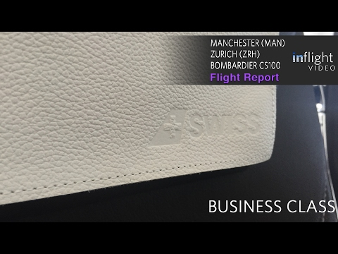 Swiss Business Class Flight Report | Bombardier CS100 | Manchester to Zurich