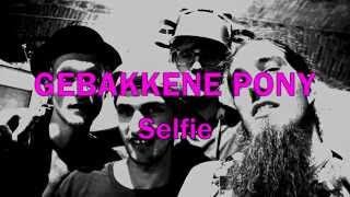 """Gebakkene Pony - """"Selfie"""""""