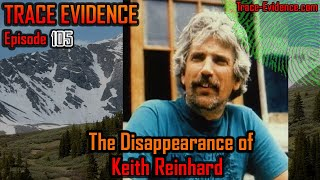 105 - The Disappearance of Keith Reinhard
