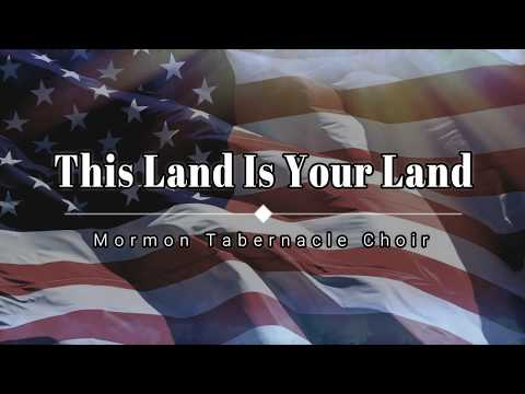 Mormon Tabernacle Choir - This Land Is Your Land (Lyric Video) [HD] [HQ]
