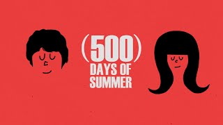 (500) Days of Summer - Ten Years Later