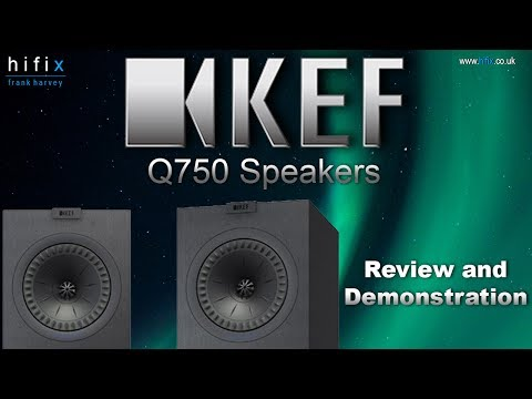 Kef Q750 Speaker Review and Demonstration