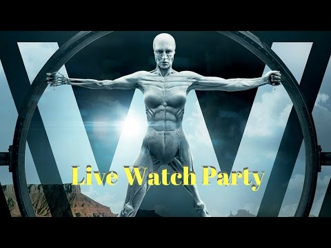 "West World Live Streaming Party | ""The Original"" 