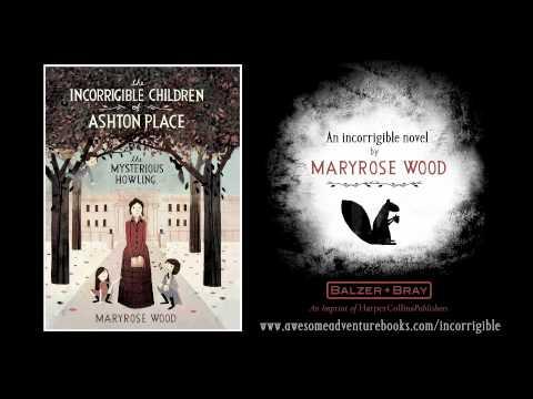 The Incorrigible Children Of Ashton Place Book Trailer