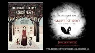 The Incorrigible Children Of Ashton Place Book Trailer