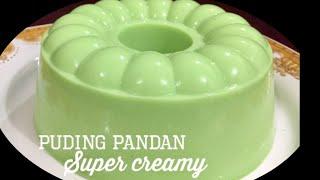 Cara membuat Puding Pandan Super Creamy