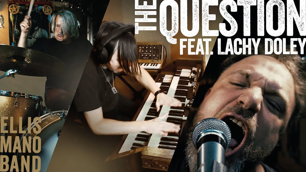 NEW MUSIC: ELLIS MANO BAND 'THE QUESTION'