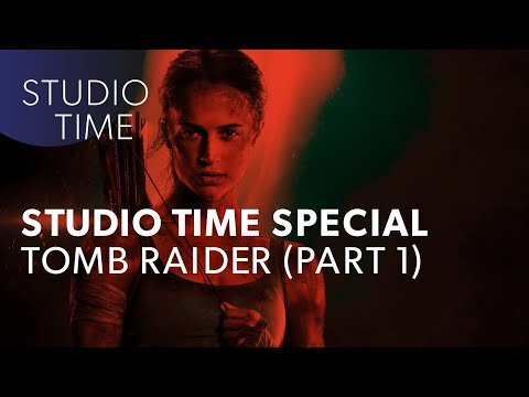 Studio Time w/Junkie XL: TOMB RAIDER (Part 1)