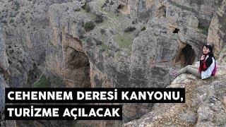 Cehennem Deresi Kanyonu, turizme açılacak