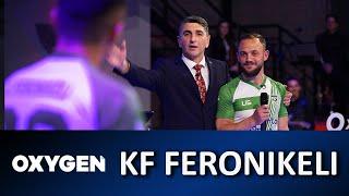 OXYGEN Pjesa 2   KF Feronikeli 25.05.2019