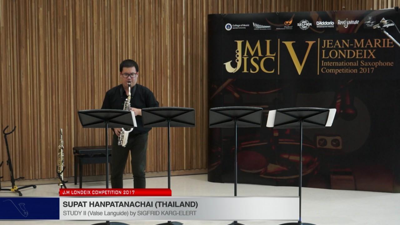 Londeix 2017 - Supat Hanpatanachai (Thailand) - II Valse Languide by Sigfrid Karg Elert