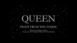 Queen - Fight From The Inside (Official Lyric Video)