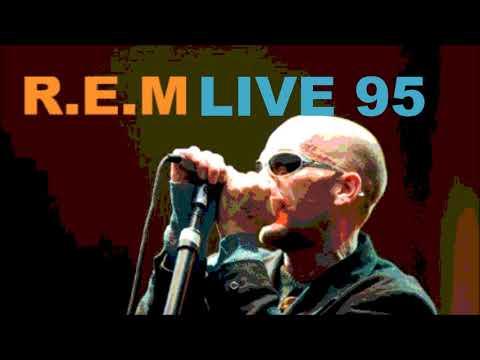 R E M - Live 95