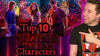 Top Ten Stranger Things Characters