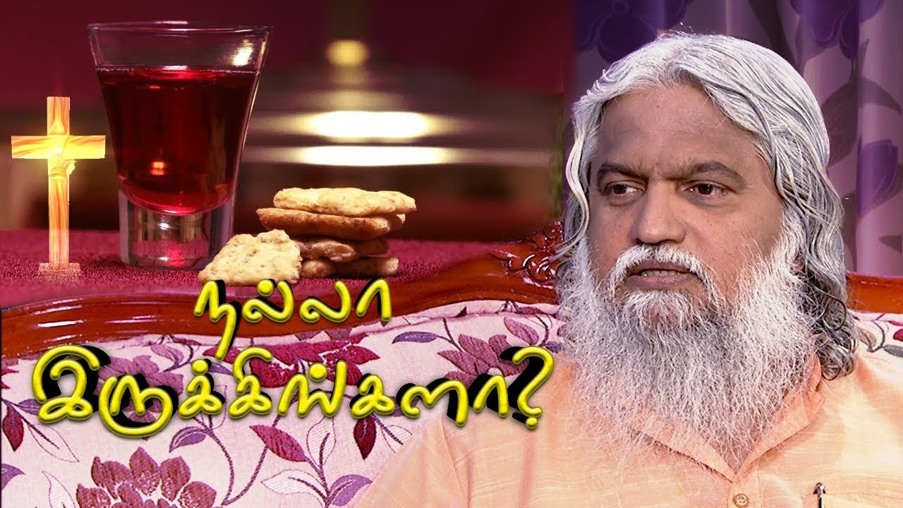 Nalla Irukingala? // The Blood of Jesus will Save You   Episode 48