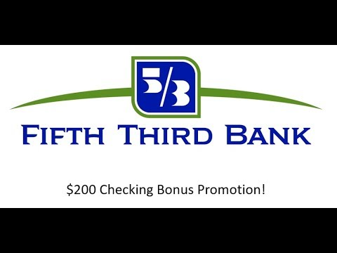 Fifth Third Bank Checking Review: $200 Bonus