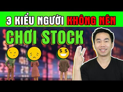 3 Kiểu người không nên chơi stock   Chứng khoán cho người mới bắt đầu   Đầu tư cổ phiếu Mỹ