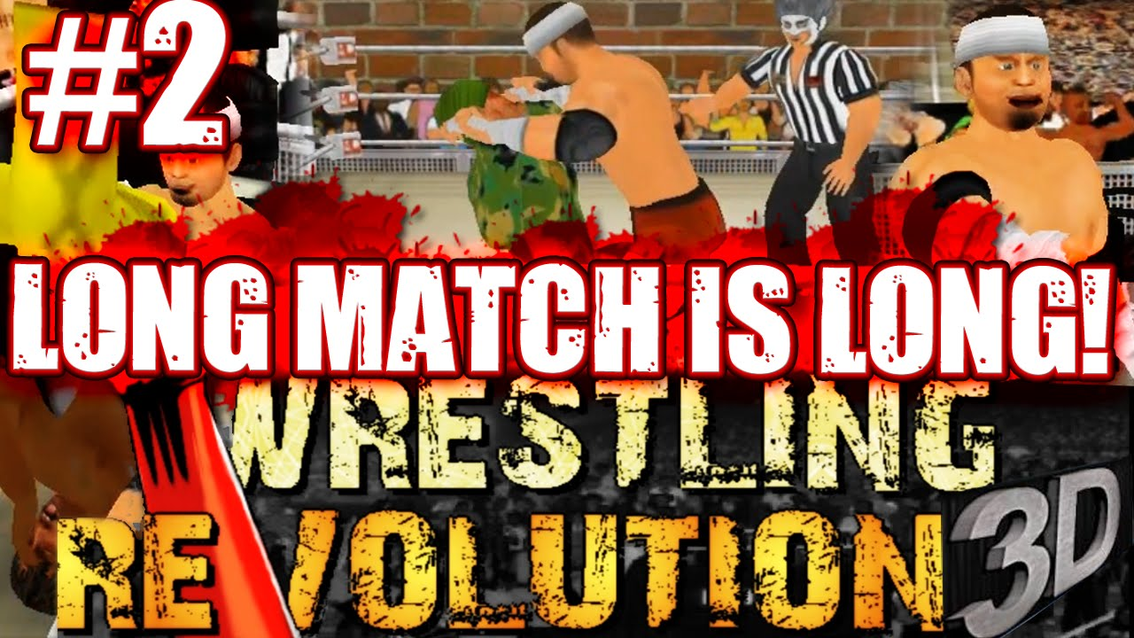 MDickie's Wrestling Revolution 3D #2: Longest Match Ever!