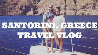Santorini, Greece Travel Vlog
