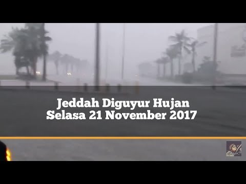 Diguyur Hujan Selama 3 jam Air Meluber di Jalanan Kota Jeddah selasa 21/11/2017