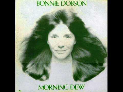 bonnie dobson - morning dew