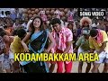 Kodambakkam Area Video Song | Sivakasi