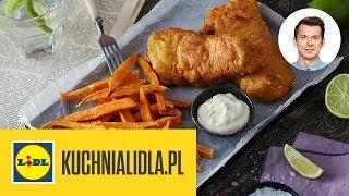 FISH & CHIPS  | Karol Okrasa & Kuchnia Lidla