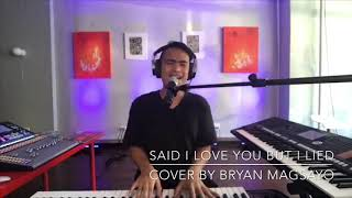"""Said I Love you but I Lied"" Live via Facebook"