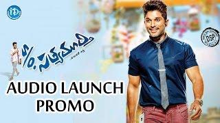 S/O Satyamurthy Movie Audio Launch Promo | Allu Arjun | Samantha | Trivikram | Devi Sri Prasad