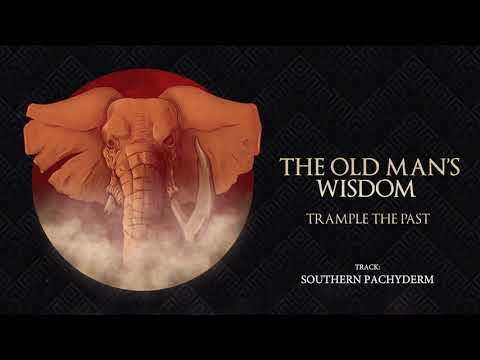 The Old Man's Wisdom - Trample the Past (Full Album 2017)