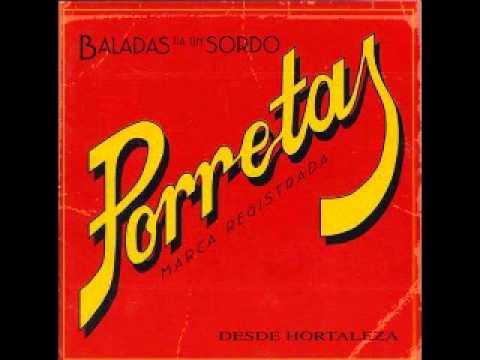 Porretas - Balada Pa Un Sordo 1997
