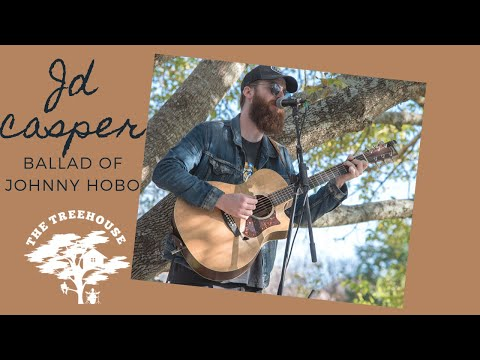 Treehouse Sessions Presents: JD Casper - Ballad of Johnny Hobo
