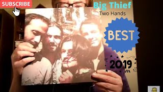 Best of 2019 Two Hands -Big Thief