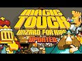Magic Touch: Wizard for Hire – Update #1 – iOS/Android
